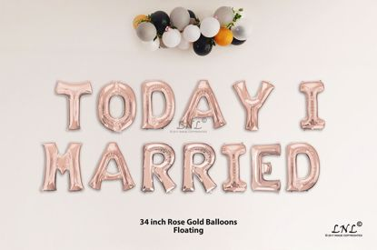 Picture of TODAY I MARRIED Rose Gold Letters 34 Inch Foil Balloons